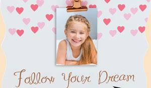 FOLLOW YOUR DREAM CLIP BOARD (J734)