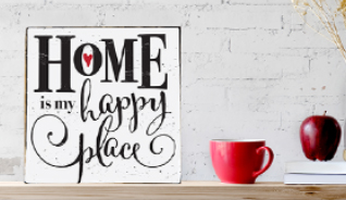"""""""HOME IS MY HAPPY PLACE"""" SIGN"""
